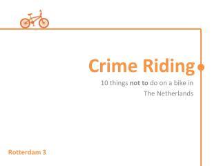 Crime Riding