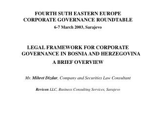 FOURTH SUTH EASTERN EUROPE CORPORATE GOVERNANCE ROUNDTABLE 6-7 March 2003, Sarajevo