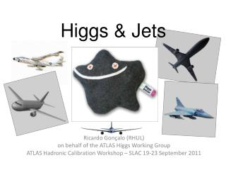 Higgs & Jets