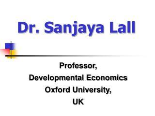 Dr. Sanjaya Lall