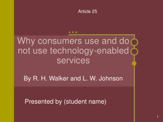 Why consumers use and do not use technology-enabled services