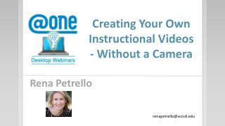 Creating Your Own Instructional Videos - Without a Camera