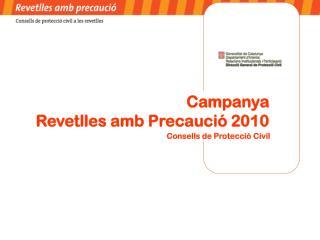 Campanya  Revetlles amb Precaució 2010