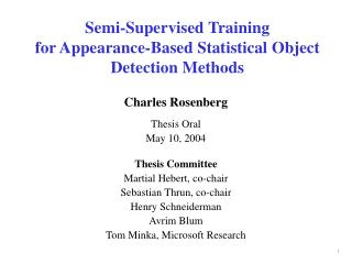 Semi-Supervised Training for Appearance-Based Statistical Object Detection Methods
