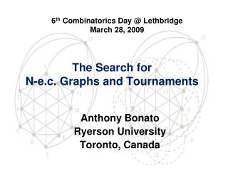 The Search for  N-e.c. Graphs and Tournaments