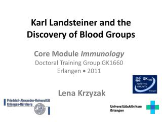 Karl Landsteiner and the Discovery of Blood Groups