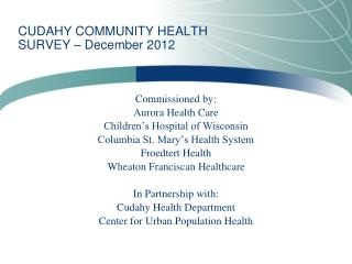 CUDAHY COMMUNITY  HEALTH SURVEY –  December  2012