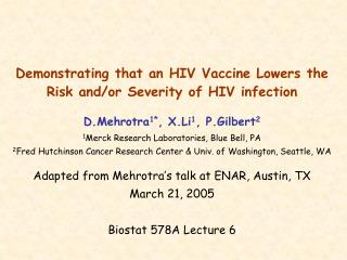 Demonstrating that an HIV Vaccine Lowers the Risk and/or Severity of HIV infection