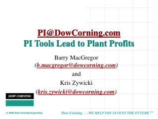 PI@DowCorning PI Tools Lead to Plant Profits
