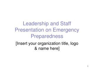Leadership and Staff Presentation on Emergency Preparedness