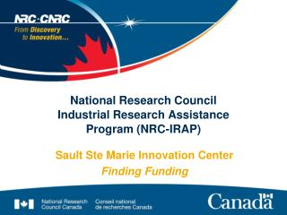 National Research Council Industrial Research Assistance Program (NRC-IRAP)