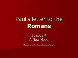 Paul�s letter to the  Romans