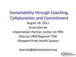 Sustainability through Coaching, Collaboration and Commitment
