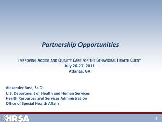 Alexander Ross, Sc.D. U.S. Department of Health and Human Services