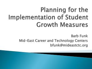 Planning for the Implementation of Student Growth Measures