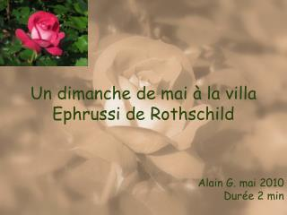 Un dimanche de mai à la villa Ephrussi de Rothschild
