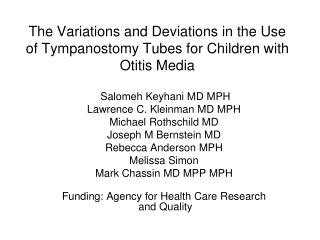 The Variations and Deviations in the Use of Tympanostomy Tubes for Children with Otitis Media