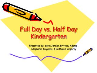 Full Day vs. Half Day Kindergarten