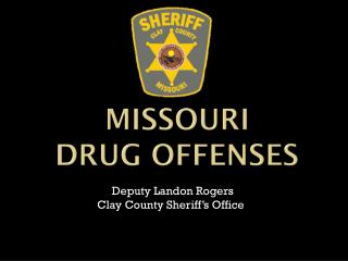 MISSOURI DRUG OFFENSES