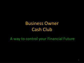 Business Owner Cash Club