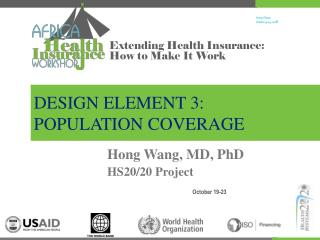 DESIGN ELEMENT 3:  POPULATION COVERAGE