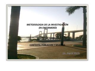 METODOLOGIA DE LA INVESTIGACIÓN  EN ENFERMERÍA