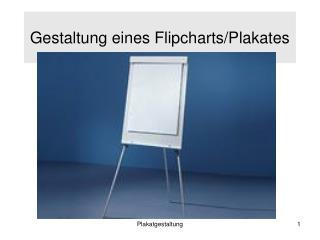 Gestaltung eines Flipcharts/Plakates