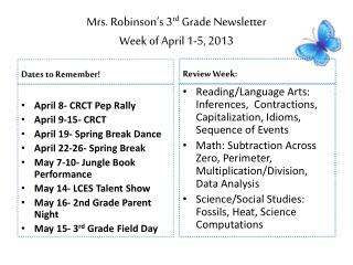 Mrs. Robinson�s 3 rd  Grade Newsletter Week of April 1-5, 2013