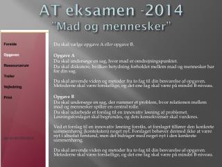 """AT eksamen -2014 """" Mad og mennesker"""""""