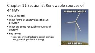 Chapter 11 Section 2: Renewable sources of energy