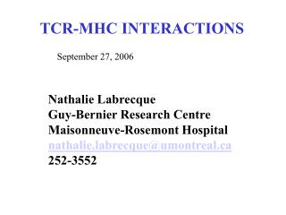 TCR-MHC INTERACTIONS