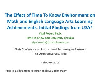 Yigal Rosen, Ph.D. Time To Know and University of Haifa yigal.rosen@timetoknow