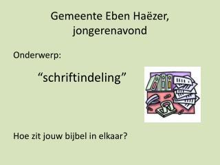 Gemeente Eben  Ha ëzer , jongerenavond