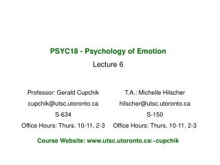 PSYC18 - Psychology of Emotion Lecture 6