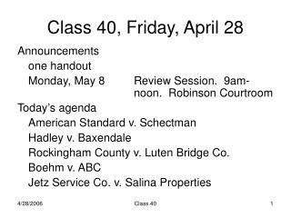 Class 40, Friday, April 28