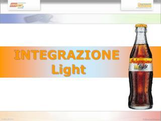 INTEGRAZIONE             Light