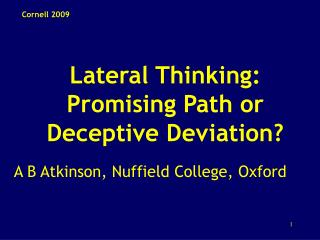 Lateral Thinking: Promising Path or Deceptive Deviation?