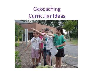 Geocaching Curricular Ideas