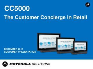 December 2013 Customer presentation
