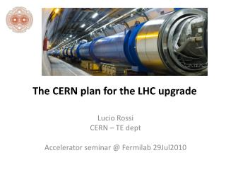 The CERN plan for the LHC upgrade
