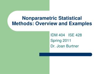 Nonparametric Statistical Methods: Overview and Examples