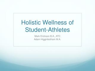 Holistic Wellness of Student-Athletes