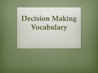 Decision Making  Vocabulary