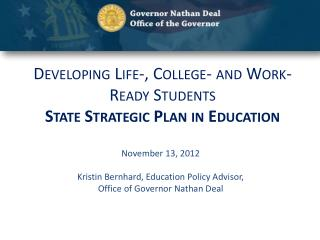 Developing Life-, College- and Work-Ready Students State Strategic Plan in Education