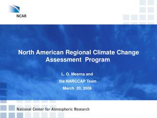 North American Regional Climate Change  Assessment  Program