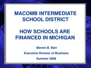 MACOMB INTERMEDIATE SCHOOL DISTRICT