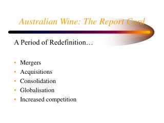 Australian Wine: The Report Card