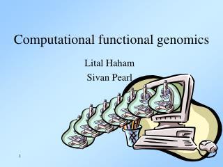 Computational functional genomics