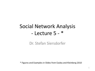 Social Network Analysis - Lecture 5 - *