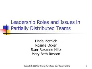 Leadership Roles and Issues in Partially Distributed Teams